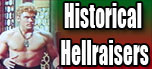 Historical Hellraisers