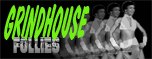 Grindhouse Follies