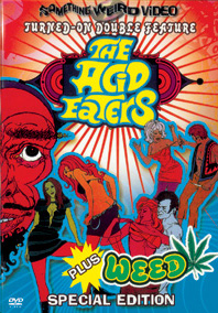 ACID EATERS, THE / WEED - Special Edition DVD
