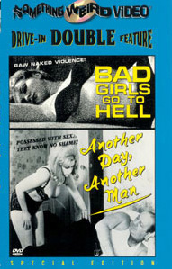 BAD GIRLS GO TO HELL / ANOTHER DAY ANOTHER MAN - Special Edition DVD