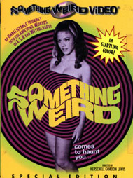 SOMETHING WEIRD - Special Edition DVD