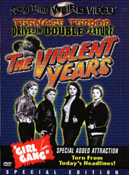 VIOLENT YEARS  / GIRL GANG - Special Edition DVD