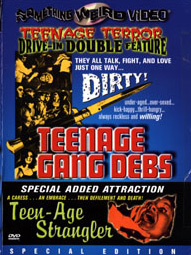 TEENAGE GANG DEBS / TEENAGE STRANGLER - Special Edition DVD