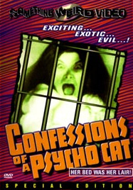 CONFESSIONS OF A PSYCHO CAT / HOT BLOODED WOMAN - Special Edition DVD