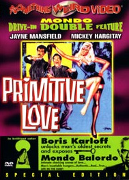 PRIMITIVE LOVE / MONDO BALORDO - Special Edition DVD