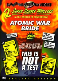 ATOMIC WAR BRIDE / THIS IS NOT A TEST - SPECIAL EDITION DVD