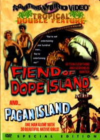 FIEND OF DOPE ISLAND / PAGAN ISLAND - Special Edition DVD