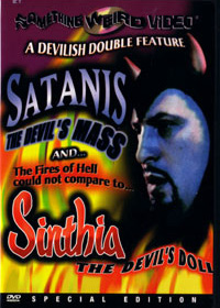 SATANIS THE DEVIL'S MASS / SINTHIA, THE DEVIL'S DOLL - Special Edition DVD