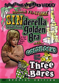 SINDERELLA AND THE GOLDEN BRA / GOLDILOCKS AND THE THREE BARES - Special Edition DVD
