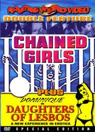 CHAINED GIRLS / DAUGHTERS OF LESBOS - Special Edition DVD