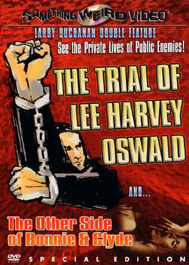 TRIAL OF LEE HARVEY OSWALD / THE OTHER SIDE OF BONNIE & CLYDE - SPECIAL EDITION DVD