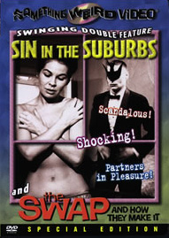SIN IN THE SUBURBS / THE SWAP AND HOW THEY MAKE IT - Special Edition DVD