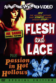 FLESH AND LACE / PASSION IN HOT HOLLOWS - Special Edition DVD