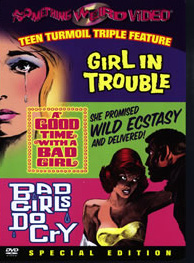 GIRL IN TROUBLE / GOOD TIME WITH A BAD GIRL / BAD GIRLS DO CRY - Special Edition DVD