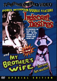 INDECENT DESIRES / MY BROTHER'S WIFE - Special Edition DVD