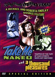 TAKE ME NAKED / A THOUSAND PLEASURES - Special Edition DVD