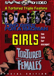 TWO GIRLS FOR A MADMAN / MR. MARI'S GIRLS / TORTURED FEMALES - Special Edition DVD