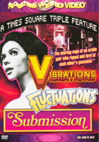 VIBRATIONS / FLUCTUATIONS / SUBMISSION - Special Edition DVD