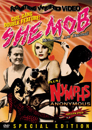 SHE MOB / NYMPHS ANONYMOUS - Special Edition DVD