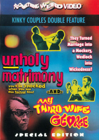 UNHOLY MATRIMONY / MY THIRD WIFE GEORGE - Special Edition DVD