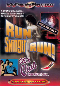 RUN SWINGER RUN / SEX CLUB INTERNATIONAL - Special Edition DVD
