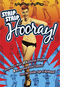 STRIP STRIP HOORAY - Special Edition DVD Collection