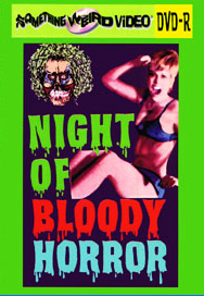 NIGHT OF BLOODY HORROR - DVD-R