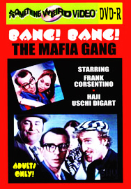 BANG! BANG! THE MAFIA GANG - DVD-R