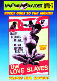 BUCKY BEAVER'S STAGS LOOPS AND PEEPS VOL 209: LOVE SLAVES - DVD-R