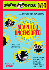 ACAPULCO UNCENSORED - DVD-R
