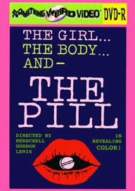 GIRL, THE BODY AND THE PILL, THE - DVD-R