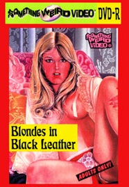 BLONDES & BLACK LEATHER - DVD-R