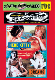 DRAGON ART THEATRE DOUBLE FEATURE VOL 208: HERE KITTY! / DREAMS - DVD-R