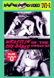 WRASSLIN' SHE BABES VOL 0 - DVD-R