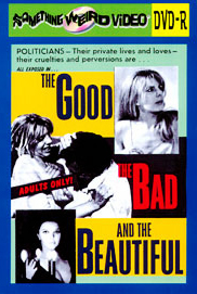 GOOD, THE BAD AND THE BEAUTIFUL - DVD-R
