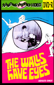 WALLS HAVE EYES - DVD-R