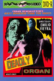 DEADLY ORGAN - DVD-R