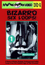 BIZARRO SEX LOOPS VOL 01 - DVD-R