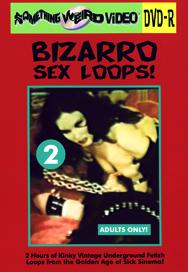 BIZARRO SEX LOOPS VOL 02 - DVD-R