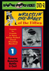 WRASSLIN' SHE BABES VOL 01 - DVD-R