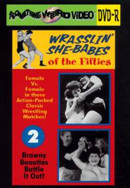 WRASSLIN' SHE BABES VOL 02 - DVD-R