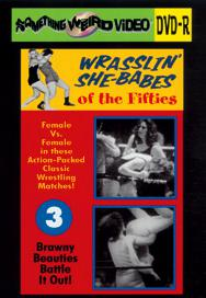 WRASSLIN' SHE BABES VOL 03 - DVD-R