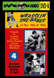 WRASSLIN' SHE BABES VOL 04 - DVD-R