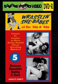 WRASSLIN' SHE BABES VOL 05 - DVD-R