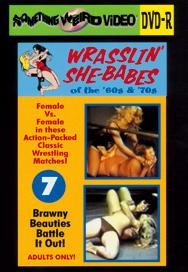 WRASSLIN' SHE BABES VOL 07 - DVD-R