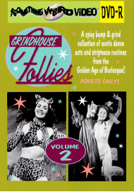 GRINDHOUSE FOLLIES VOL 02 - DVD-R