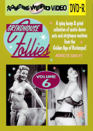 GRINDHOUSE FOLLIES VOL 06 - DVD-R