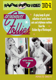 GRINDHOUSE FOLLIES VOL 07 - DVD-R