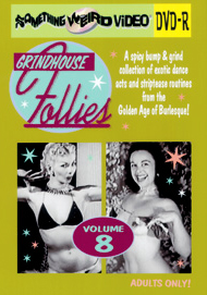 GRINDHOUSE FOLLIES VOL 08 - DVD-R
