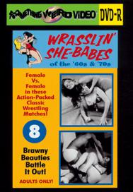 WRASSLIN' SHE BABES VOL 08 - DVD-R